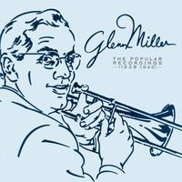 Glenn Miller - The Popular Recordings [1938-1942] (3CD Set)  Disc 1